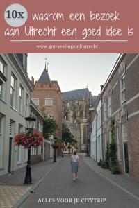 Pin 10x waarom een bezoek aan Utrecht een goed idee is